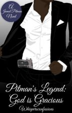 Pitman's Legend: God is Gracious by WhispersConfusions