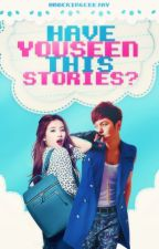 Have you Seen This Stories?(RECOMMENDED STORIES) by -mockingceejay