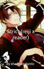 strict (reiji x reader) by Shadowkunfuckass