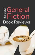 The Best General Fiction - Book Reviews by Ambassadors