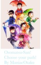 Osomatsu-san! Choose your path! by ManiacOtaku