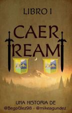Libro 1: Caer Ream by BegoGlez98