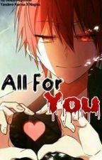 All For You! [Yandere Karma X Nagisa] (Complete) by Jaspytheghostie