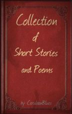 Collection of Short Stories and Poems by CeruleanBlues