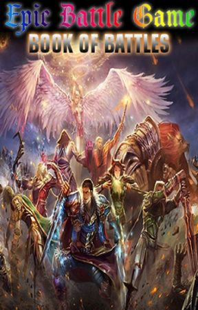 Epic Battle Game - Book of Battles (Fantasy Battle Community on Wattpad Forum) by Crimson_Scythe
