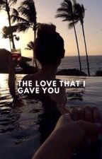 The Love I Gave You - JS. by 1xxMarziaxx1