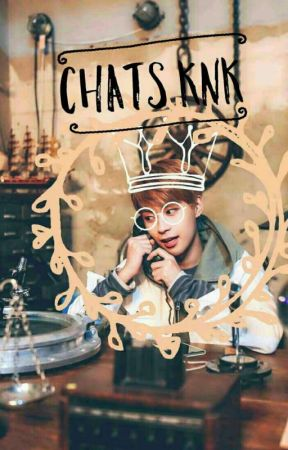 KNK Chat  by YouJinie