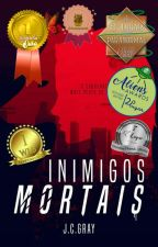 Inimigos Mortais by JC-Gray
