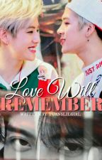 Love will Remember [Markson] by Tuanslilgirl