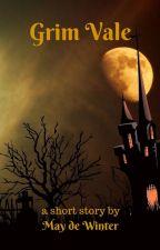Grim Vale by MaydeWinter