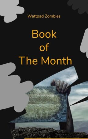 Book of the Month -WZ- by WattpadZombies