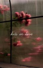 Kids in love // draxler  by etincelless