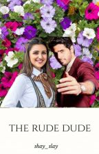 The Rude Dude by slay_shay