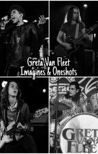 Greta Van Fleet Imagines & Oneshots by aHufflepuffGal