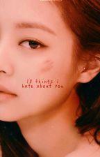 [3] 10 Things I Hate About You; Jennie x Jaewon by kwonbinology