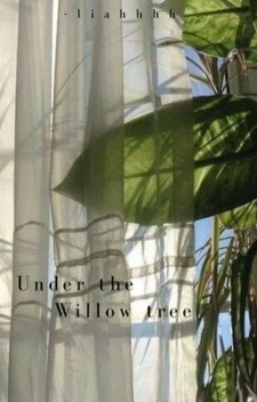 Under The Willow Tree [Park Jimin FF] by Jimin_is_slayin2837