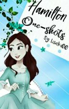 Hamilton「One-Shots」✒ by Lisaki00