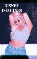 DISNEY IMAGINES ━SLOWLY BEING EDITED by -vanessasmorgans