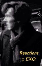 ردود أفعال ; إكسو  by BAEKiller04