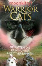 De katten die Erin Hunter heeft verbannen  by moonkitty1