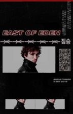 EAST OF EDEN ▹ posts & fandom opinions by -lizzygrant