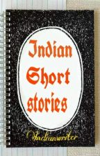 Indian short stories by Indianwriter