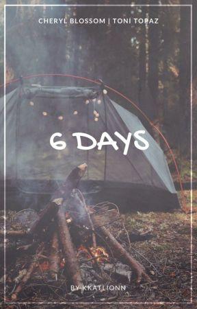 6 DAYS [Cheryl x Toni] by kkatlionn