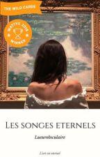 Les songes éternels [En réécriture + Correction] by lueurobsculaire