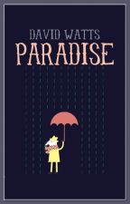 Paradise by caseyroses