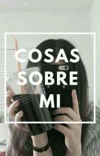 •COSAS SOBRE MI• by prk_mn_