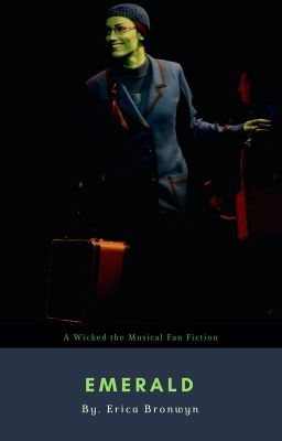 Wicked - The Musical (Script) - Special_Effect - Wattpad