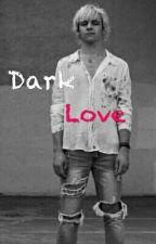 Dark Love -Raura- by LovinRaura1995