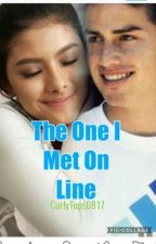 The One I Met Online by curlytops0817