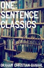 One Sentence Classics by GrahamChristian