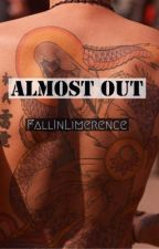 Almost Out by FallInLimerence