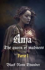 Anja The queen of madness by Black_Neon_Thunder
