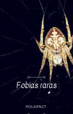 fobias raras by polarN27