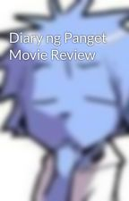 Diary ng Panget Movie Review by TiRhell