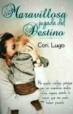 Maravillosa Jugada del Destino  by MyLittleLugo