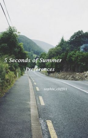 5sos Preferences // 5SECONDSOFSUMMER by sophie_cliff01