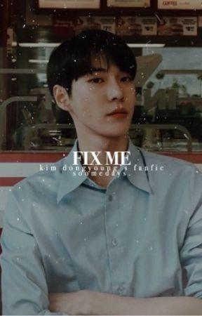FIX ME ➳ KDY。 by KUROOSHIN