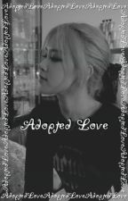 Adopted Love (Chaeyoung x Reader) by MrBlackHair