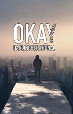 Okay by darlingberational