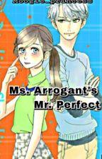 Ms. Arrogant's Mr. Perfect  by Moogle_Princess