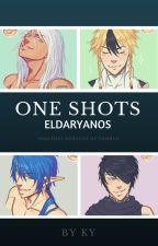 One Shots ELDARYANOS by ThatFanficMachine