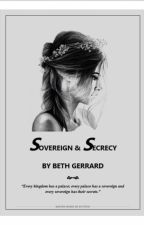 Sovereign & Secrecy by CrazyAndBritish
