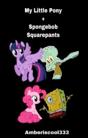 My Little Pony Spongebob Squarepants Chapter 2 Pinkie Pie Drops
