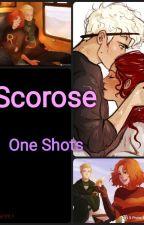 Scorose One Shots by ArteriaHail