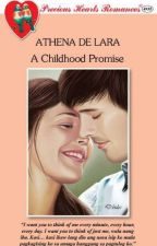 A CHILDHOOD PROMISE (COMPLETED) by athenadelara
