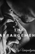 The Arrangement  by uniquelynisha